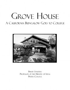 Grove House - A California Bungalow Goes to College