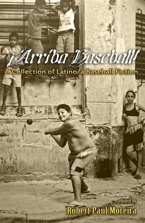 Arriba Baseball! A Collection of Latino/a Baseball Fiction