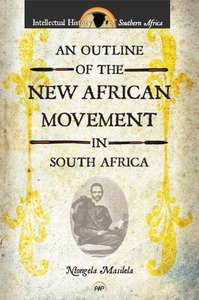 An Outline of the New African Movement in South Africa