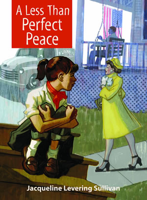 A Less Than Perfect Peace by Jacqueline Levering Sullivan