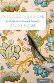 The Developing Genome by David S Moore