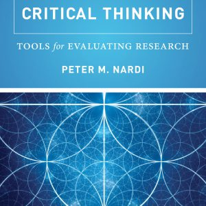 Peter Nardi book cover - Critical Thinking, Tools for Evaluating Research
