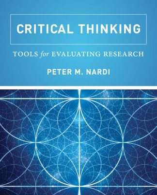 Peter Nardi - Critical Thinking, Tools for Evaluating Research