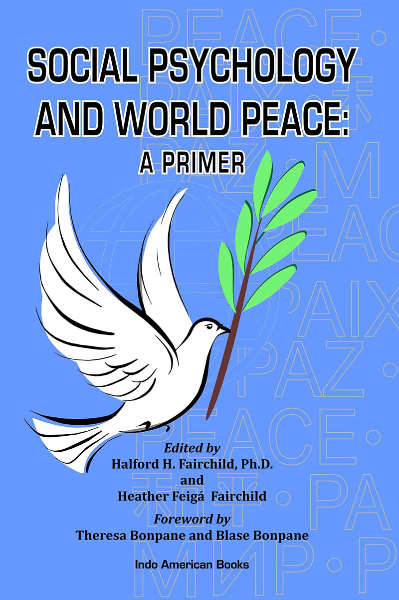 Hal Fairchild Social Psychology and World Peace - A Primer