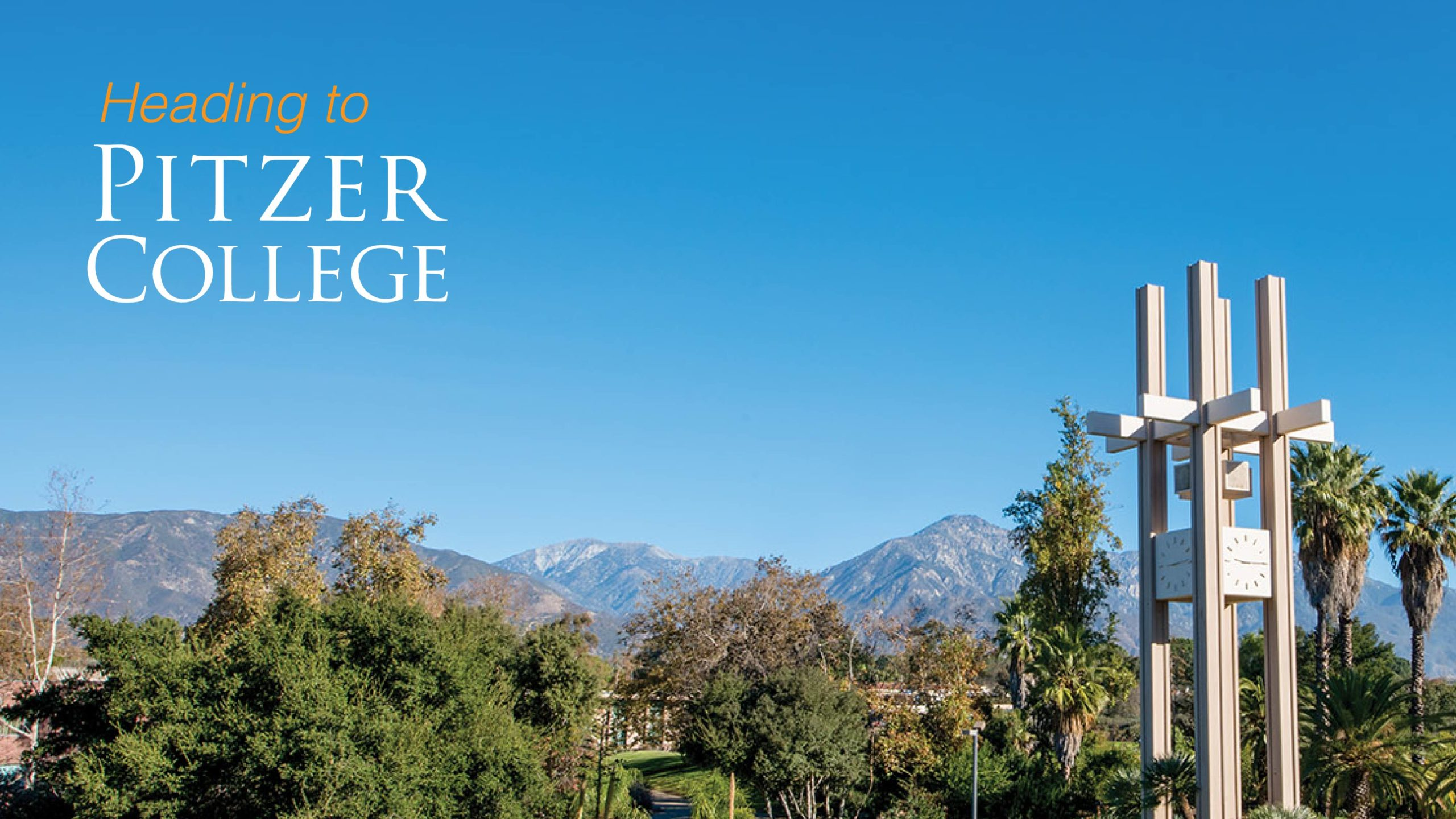 Heading to Pitzer College