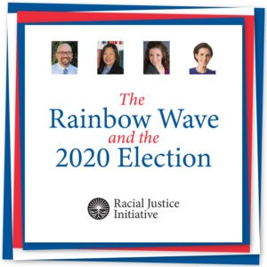The Rainbow Wave and the 2020 Election