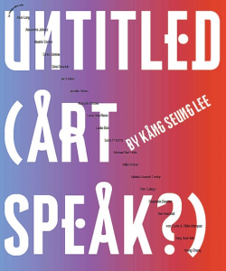 Catalogue cover - Artspeak, Kang Seung Lee