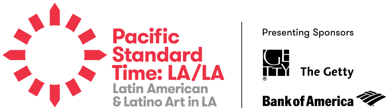 Pacific Standard Time: LA/LA Latino American & Latino Art in LA