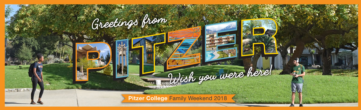 Greetings from Pitzer, Wish you were here!