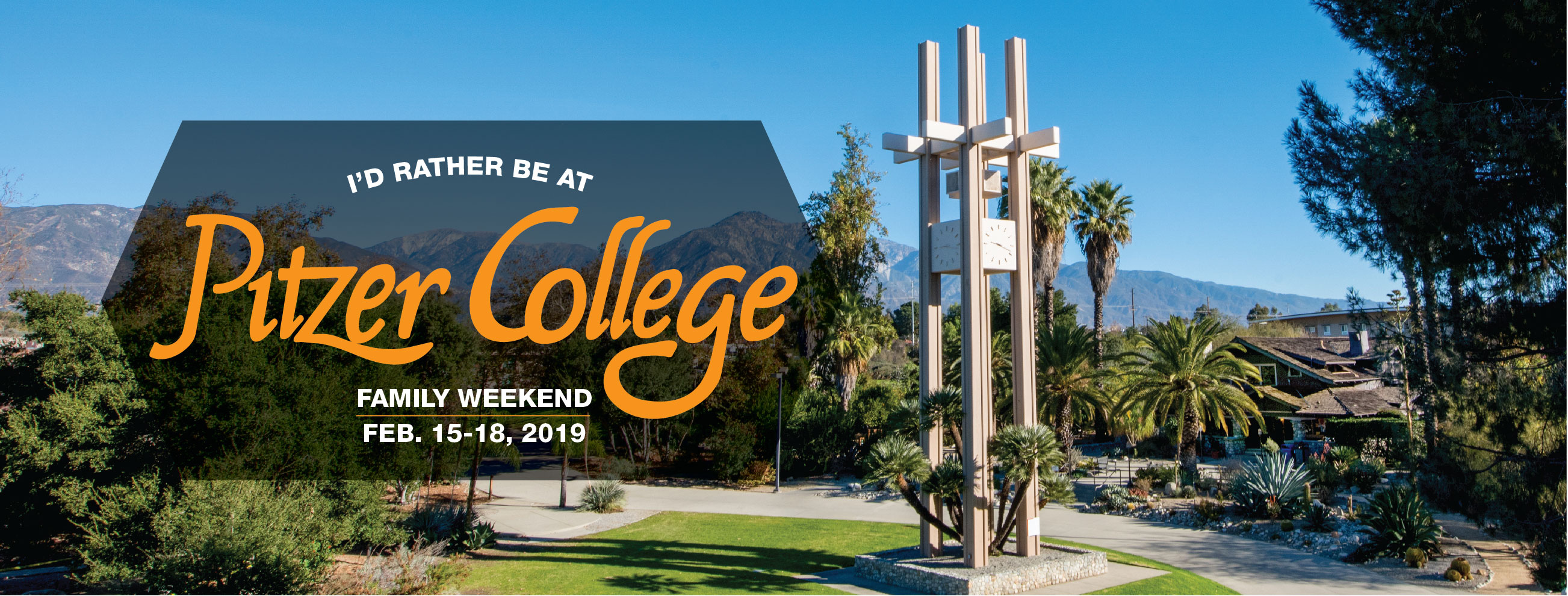 Pitzer College Family Weekend