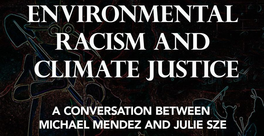 Environmental Racism and Climate Justice