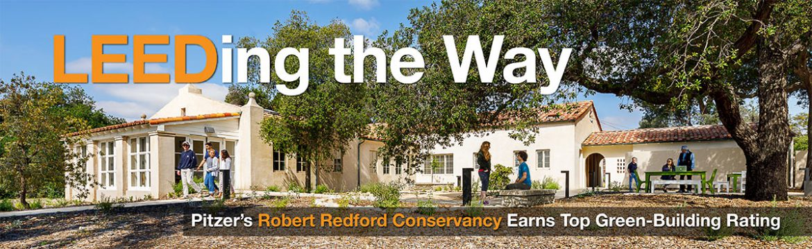 Pitzer's Robert Redford Conservancy Earns Top Green-Building Rating