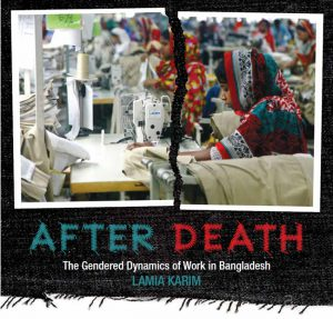 After Death: The Gendered Dynamics of Work in Bangladesh
