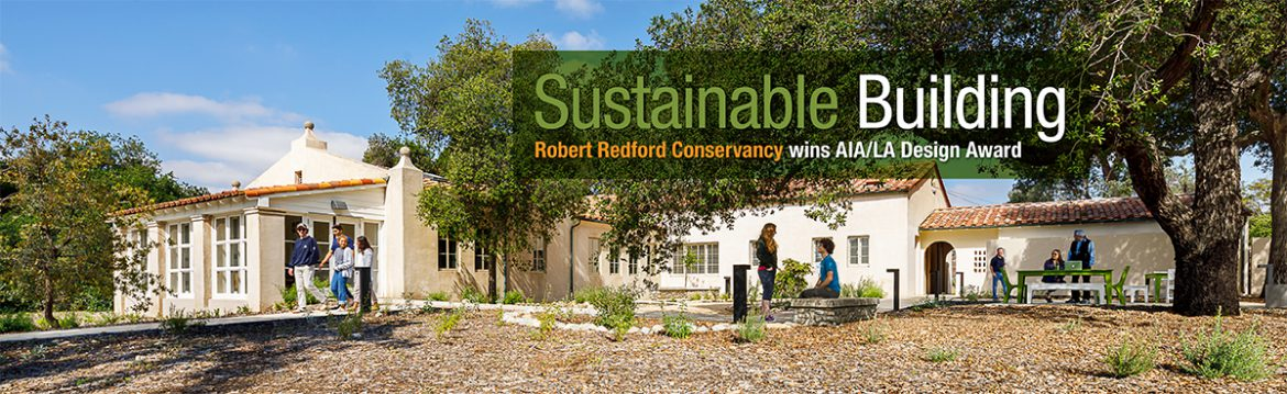 Sustainable Building - Redford Conservancy Wins AIA/LA Design Award