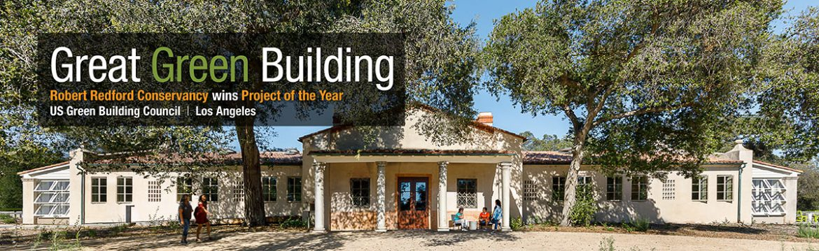 Robert Redford Conservancy Awarded US Green Building Council LA Award