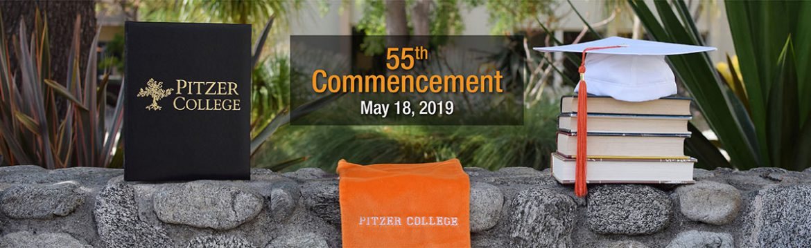 Pitzer College 55th Commencement May 18, 2019